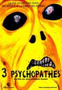 3 PSYCHOPATHES