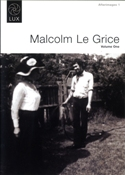 AFTERIMAGES 1: MALCOM LE GRICE