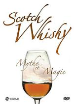 WHISKY – MYTHE ET MAGIE <br />