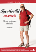 LUC MOULLET EN SHORTS