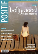 POSITIF N°577 BOLLYWOOD ET SES MARGES