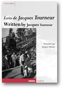 ÉCRITS DE JACQUES TOURNEUR. WRITTEN BY JACQUES TOURNEUR.